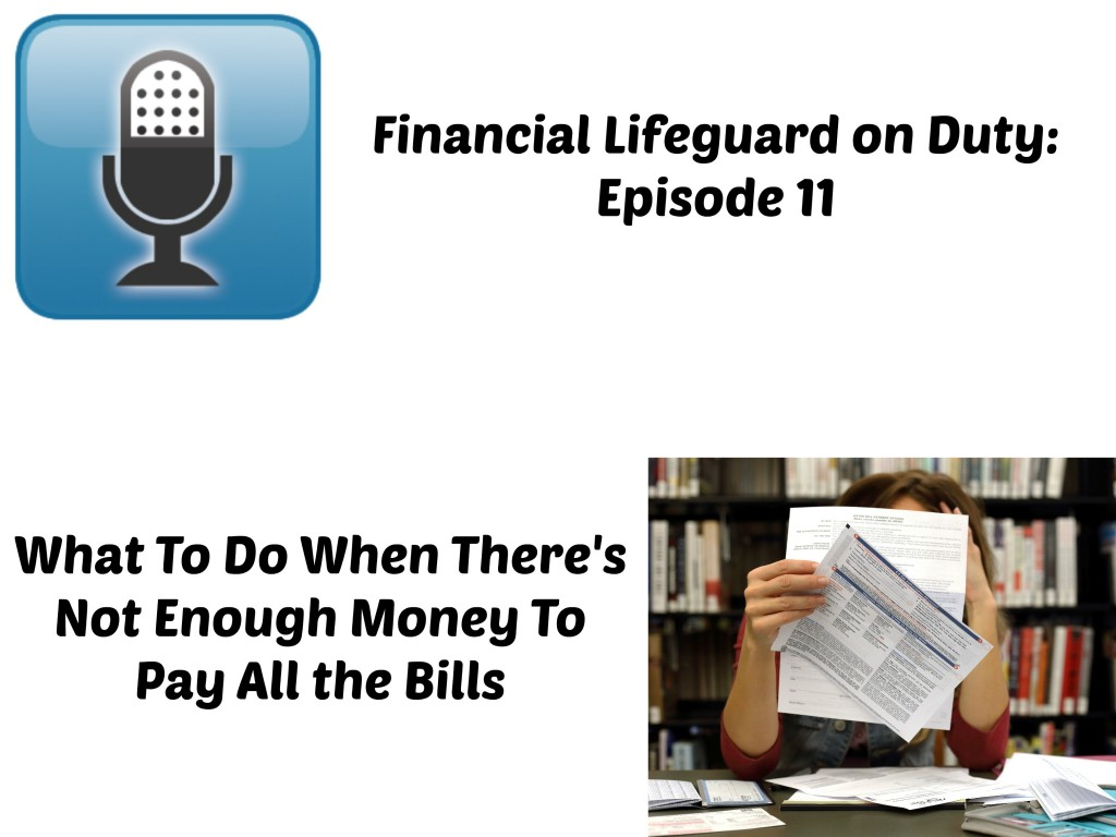 What to do when theres not enough money to pay all the bills podcast